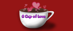 A Cup of Love by PrinceNeoShnieder