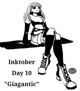 Inktober Day 10- Gigantic by vicfania8855