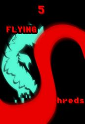 CHAPTER 5 - FLYING SHREDS by Jeyawue