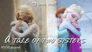 A tale of two sisters - Ouat meets Frozen #2 by ReikaTsukiharu