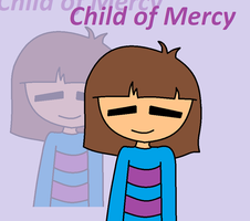 Child of Mercy by xXkerrysweetXx