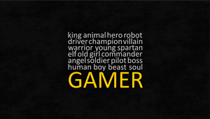 GAMER! Help me with more words, if you want! :) by brunobelmonte