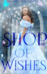 Book cover - Shop of Wishes by ImaraOfNeona by CathleenTarawhiti
