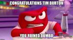 Anger reacts to Tim burton directing Dumbo by thefriendlycitizen