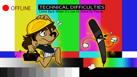 Technical Difficulties TWITCH Offline Background by Bearonia