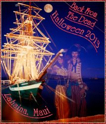 Halloween Ghost pirate ship Lahaina Maui by mauitales