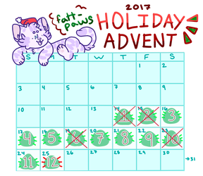 2017 holiday advent!!! - open (7/12) by fattpaws