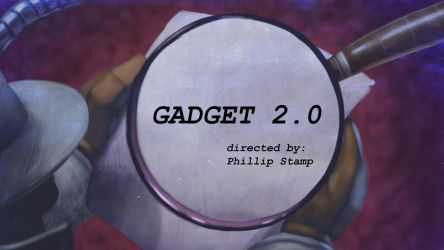 Title Card for Gadget 2.0 by Dominic-Marco