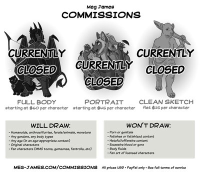 Commission Info (updated 4-23-18) (CLOSED) by Meg-James