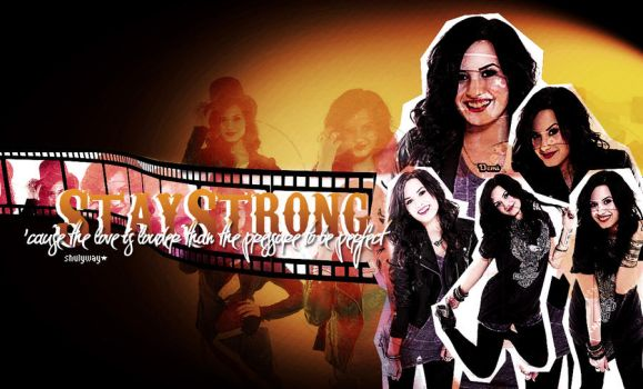 StayStrong wallpaper by xblaackparadex