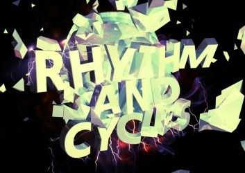Rhythm and Cycles Title by Chum162