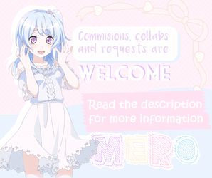 About commisions, collabs and requests. by meromerowanko