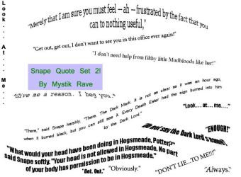 Snape Quote Set Two by MystikRave