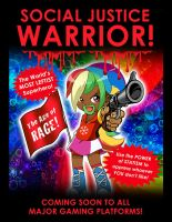 Social Justice Warrior: The Age of Rage! by LewisLiberman