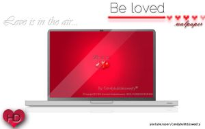 Be loved Wallpaper HD by candybubblesweety