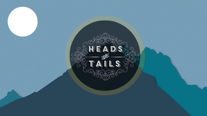 Heads or Tails Wallpaper by OathMagistrate