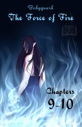 BG: The Force of Fire Chpt. 9 and 10 by Berende
