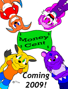 Money Cent Promo Poster by DT-Fox