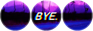 Bye by MissToxicSlime