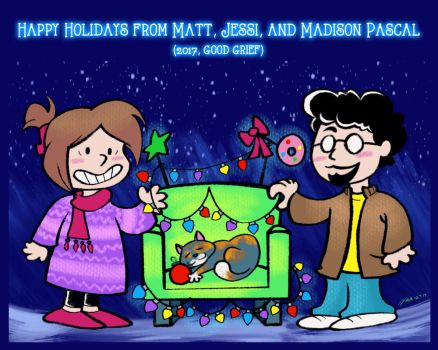 Happy Holidays from Matt, Jessi, and Madison! by geeksnextdoor