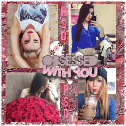 .+ObsessedWithYOU.-PSD+{LIBRE} by FlawlessSparksFly