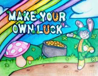 Make Your Own Luck - Completed by graveyardcritter