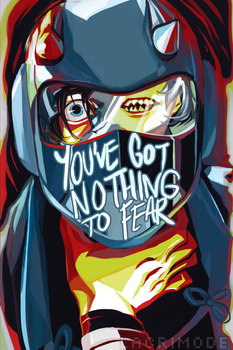 You've Got Nothing to Fear by lacrimode