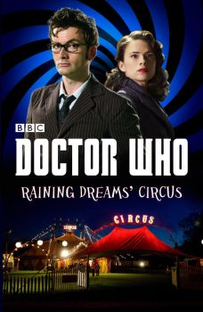 Doctor Who - Raining Dreams' Circus by BansheeInTheOrchard