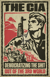 CIA 3rd World Poster by Libertymaniacs