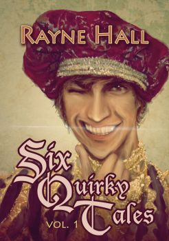 Book Cover - Six Quirky Tales - Rayne Hall by RayneHall