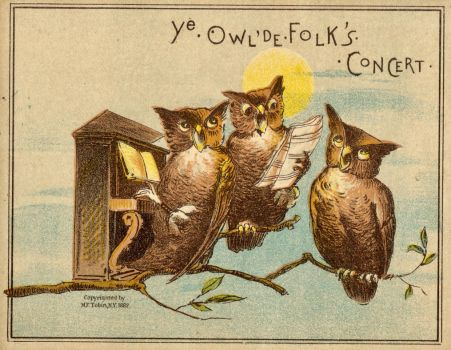 Ye Owl'de Folk's Concert by Yesterdays-Paper