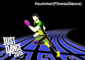 Just Dance 2015 - Summer (Fitness Dance) by kyle23emma