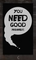 Good manners by Chinelada