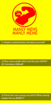 MANLY MENS MANLY MEME by NightshadeTea