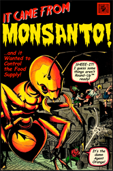 It Came From Monsanto (2) by poasterchild