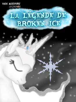 MLP: La legende de Broken Ice couverture by stashine-nightfire