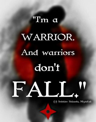 Nightfall-Warriors Don't Fall-Quotes by AKoukis