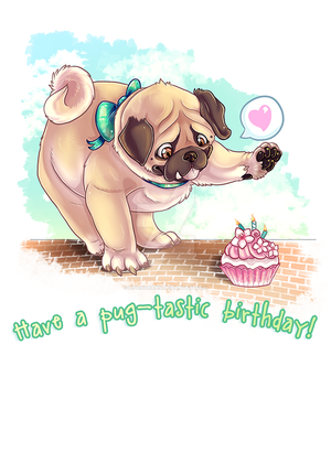 Pugtastic Birthday by PippinDraws