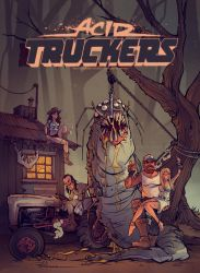 Acid Truckers : Welcome to Hell by blitzcadet