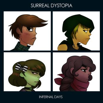 Surreal Dystopia: Infernal Days by Gabby413