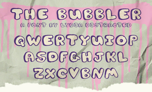 The Bubbler.ttf by Lydia-distracted
