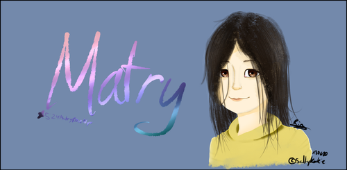 Matry Fanart by VocaloidFanGirl87234