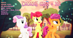 [MMD] Cutie Mark Crusaders + DL by Sparkiss-Pony
