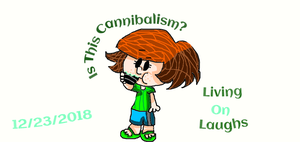 Is This Cannibalism? by LivingOnLaughs