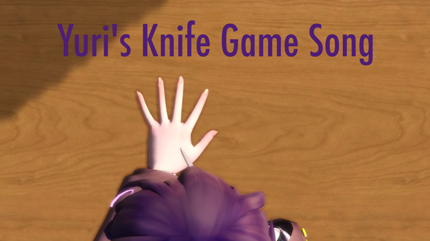[MMD X DDLC] Yuri's Knife Game Song (Motion DL) by SakiMAkademi1