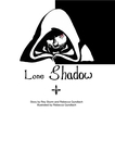 Lone Shadow_Cover 2 by singingstranger