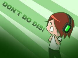 DONT DO DIS by Gameaddict1234
