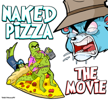 Naked Pizza The Movie by curtsibling