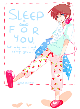 SLEEP IS GOOD FOR YOU by kyunyo