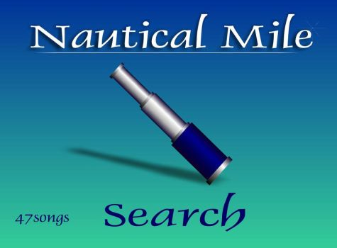 Nautical Mile Search by 47songs